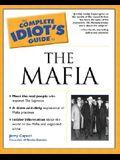 The Complete Idiot's Guide(R) to the Mafia