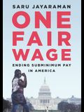 One Fair Wage: Ending Subminimum Pay in America