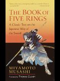 The Book of Five Rings: A Classic Text on the Japanese Way of the Sword