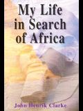 My Life in Search of Africa