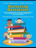 Coaching Comprehension, Creating Conversation: Nurturing Narratives Story-based language intervention for children with language impairments that are
