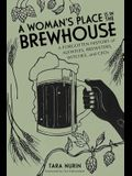 A Woman's Place Is in the Brewhouse: A Forgotten History of Alewives, Brewsters, Witches, and Ceos