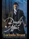 Deadly Affair: A Georgian Historical Mystery