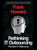 Rethinking IT Outsourcing: The New IT Offshoring