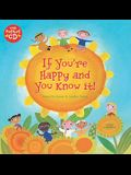If You're Happy and You Know It! [with CD (Audio)] [With CD (Audio)]