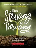 From Striving to Thriving: How to Grow Confident, Capable Readers