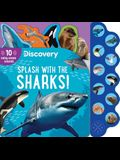 Discovery: Splash with the Sharks!