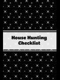 House Hunting Checklist: New Home Buying, Keep Track Of Important Property Details, Features & Notes, Real Estate Homes Buyers, Notebook, Prope