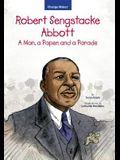 Robert Sengstacke Abbott: A Man, a Paper, and a Parade