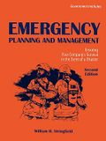 Emergency Planning and Management: Ensuring Your Company's Survival in the Event of a Disaster, Second Edition