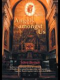 Angels Amongst Us: Steffen Is an Orthodox Priest on a Mission; Sophia Is His Guardian Angel, They Met in a Cafe; Together They Bring Lost