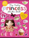 My Pretty Princess Sticker Book: Includes Glitter Stickers & Princess Crown Stencils