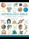The Astrology Bible, Volume 1: The Definitive Guide to the Zodiac