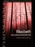 Macbeth: Arden Performance Editions