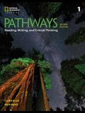 Pathways: Reading, Writing, and Critical Thinking 1