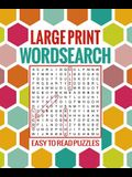 Large Print Wordsearch: Easy to Read Puzzles
