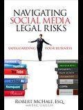 Navigating Social Media Legal Risks: Safeguarding Your Business