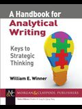 A Handbook for Analytical Writing: Keys to Strategic Thinking