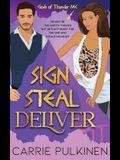 Sign Steal Deliver: A Paranormal Chik Lit Novel