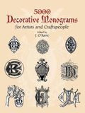 5000 Decorative Monograms for Artists and Craftspeople