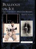 Bulldogs on Ice: Yale University Men's Ice Hockey