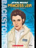 Princess Leia: Royal Rebel (Backstories)