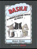 Les Aventures de Basile: N? 5 - Basile Et Professeure Boule de Poils