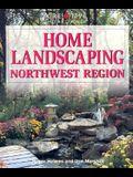 Home Landscaping: Northwest Region