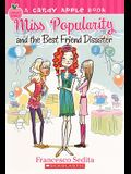 Miss Popularity And The Best Friend Disaster (Turtleback School & Library Binding Edition) (Candy Apple Books)