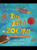 Zim Zam Zoom: Zappy Poems to Read Out Loud