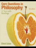 Core Questions in Philosophy: A Text with Readings (6th Edition) (Mythinkinglab)