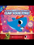 If You're Happy and You Know It, Clap Your Fins (Baby Shark and Friends)