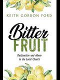 Bitter Fruit