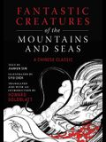 Fantastic Creatures of the Mountains and Seas: A Chinese Classic