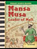 Mansa Musa: Leader of Mali (World Cultures Through Time)