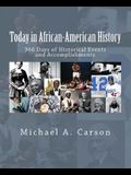 Today in African-American History: 366 Days of Historical Events and Accomplishments