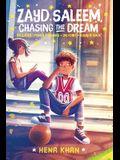 Zayd Saleem, Chasing the Dream: Power Forward; On Point; Bounce Back