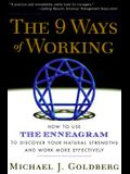 The 9 Ways of Working: How to Use the Enneagram to Discover Your Natural Strengths and Work More Effecively