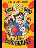 The Boy Who Failed Dodgeball