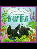 An Adventure with Bobby Bear (Peek and Find (PGW))