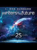 Writers of the Future: The First 25 Years