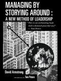 Managing by Storying Around