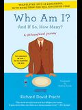Who Am I?: And If So, How Many?
