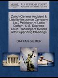 Zurich General Accident & Liability Insurance Company, Ltd., Petitioner, V. Lexie Daffern. U.S. Supreme Court Transcript of Record with Supporting Ple