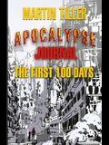 Apocalypse Journal: The First 100 Days