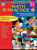Math Practice, Grades 3 - 4: Reinforce and Master Basic Math Skills