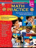 Math Practice, Grades 3 - 4: Reinforce and Master Basic Math Skills