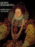 Queen Elizabeth I-Color Bk