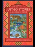 The Complete Just-So Stories: 12 Much-Loved Tales Including How the Camel Got His Hump, Elephant's Child, and How the Alphabet Was Made