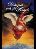 Dialogues with the Angels
